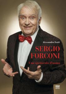 Copertina Sergio Forconi. Uno spettacolo d'uomo